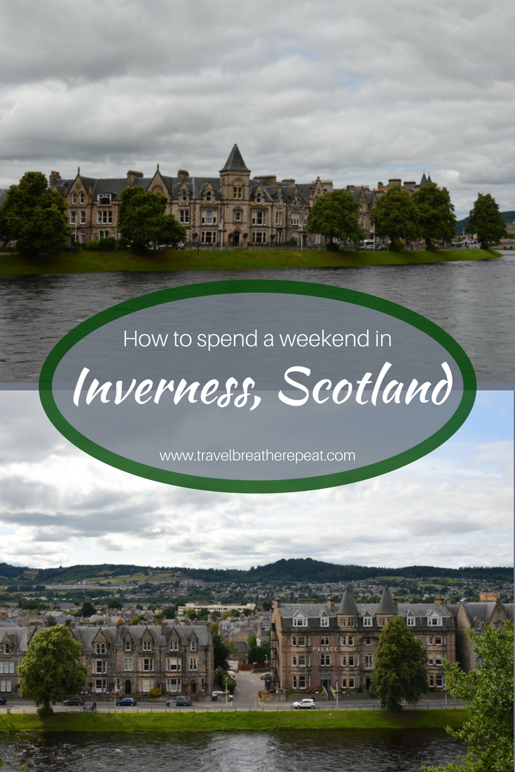 How to spend a weekend in Inverness, Scotland including things to do in Inverness