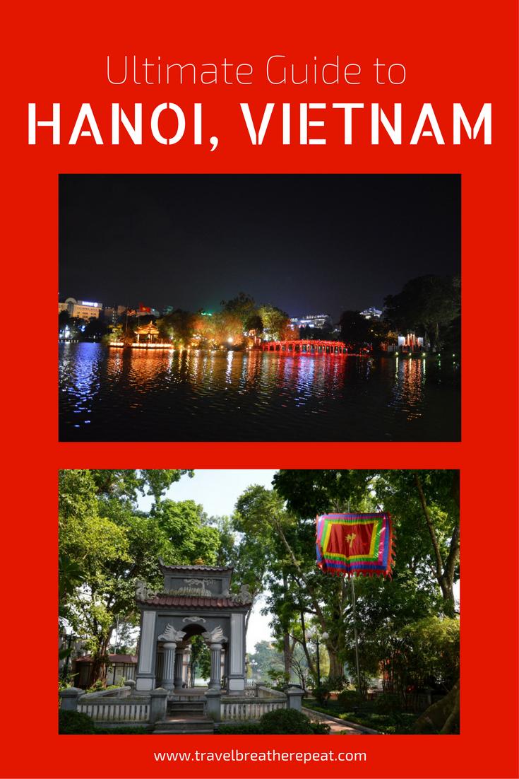 Ultimate travel guide to Hanoi, Vietnam