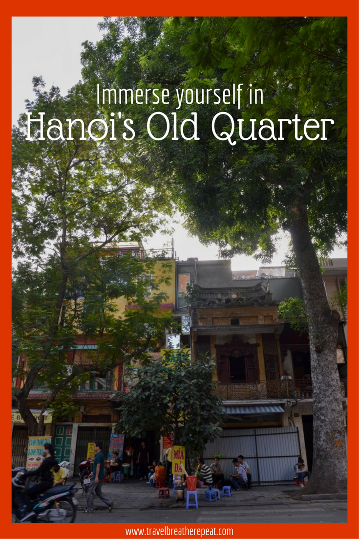 Immerse yourself in the Old Quarter of Hanoi, Vietnam