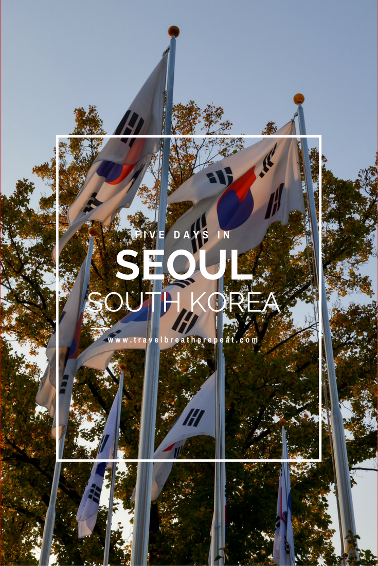 Recommendations for how to spend five days in Seoul, South Korea