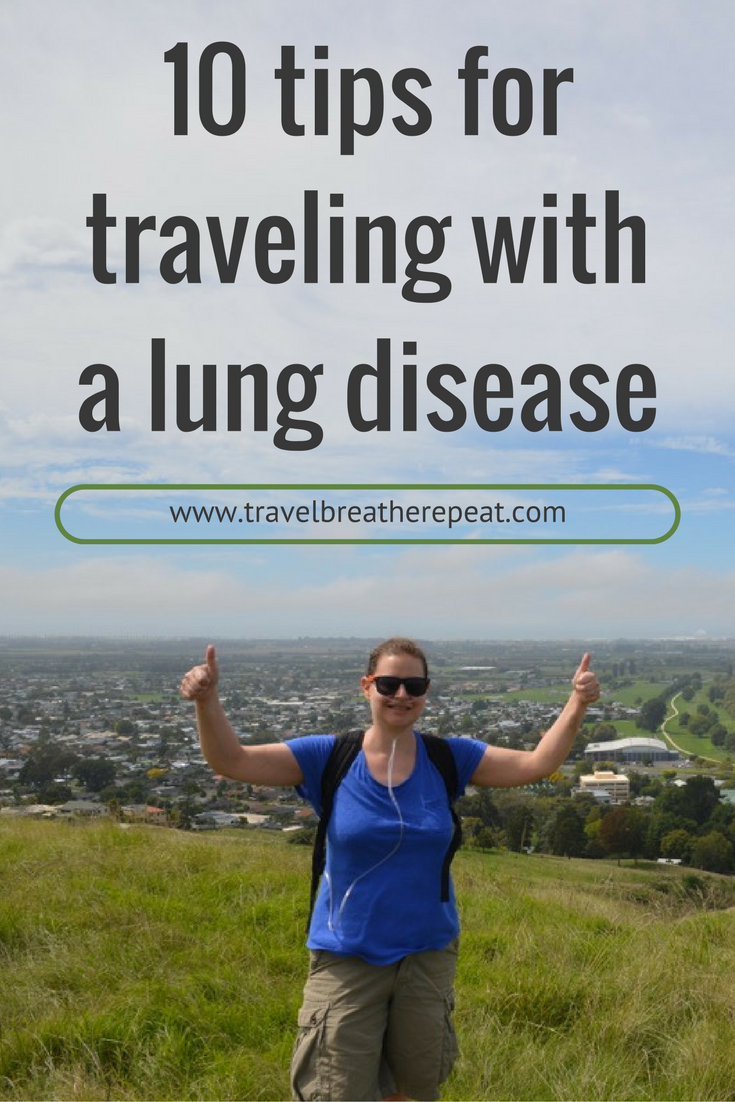 10 tips for traveling with a lung disease from someone who has traveled the world with one