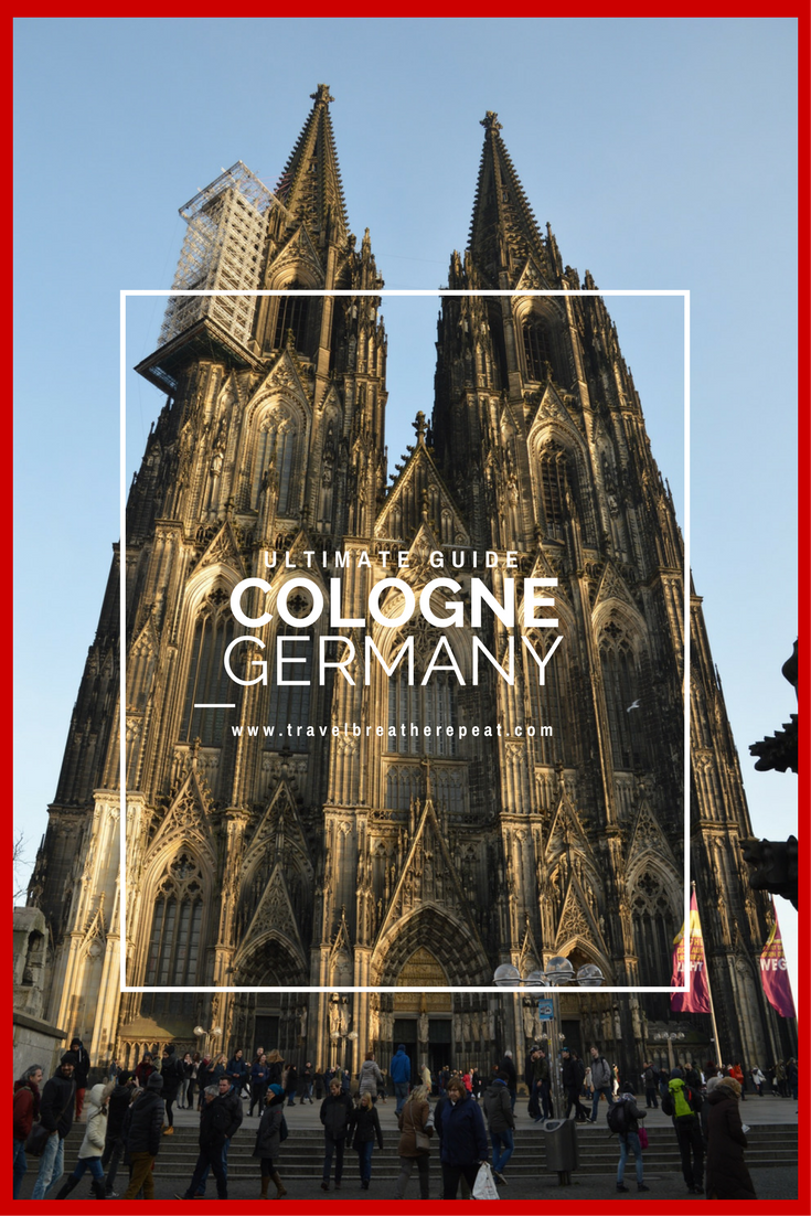 Ultimate Guide to Cologne, Germany