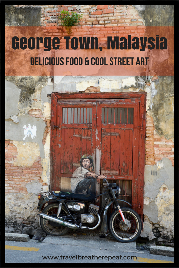 Delicious food and cool street art in George Town, Malaysia