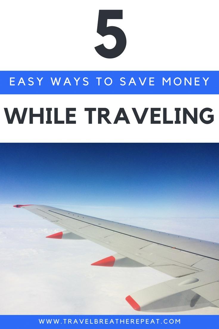 Paprasti būdai, kaip sutaupyti pinigų keliaujant;  #travel #budgettravel #savemoney