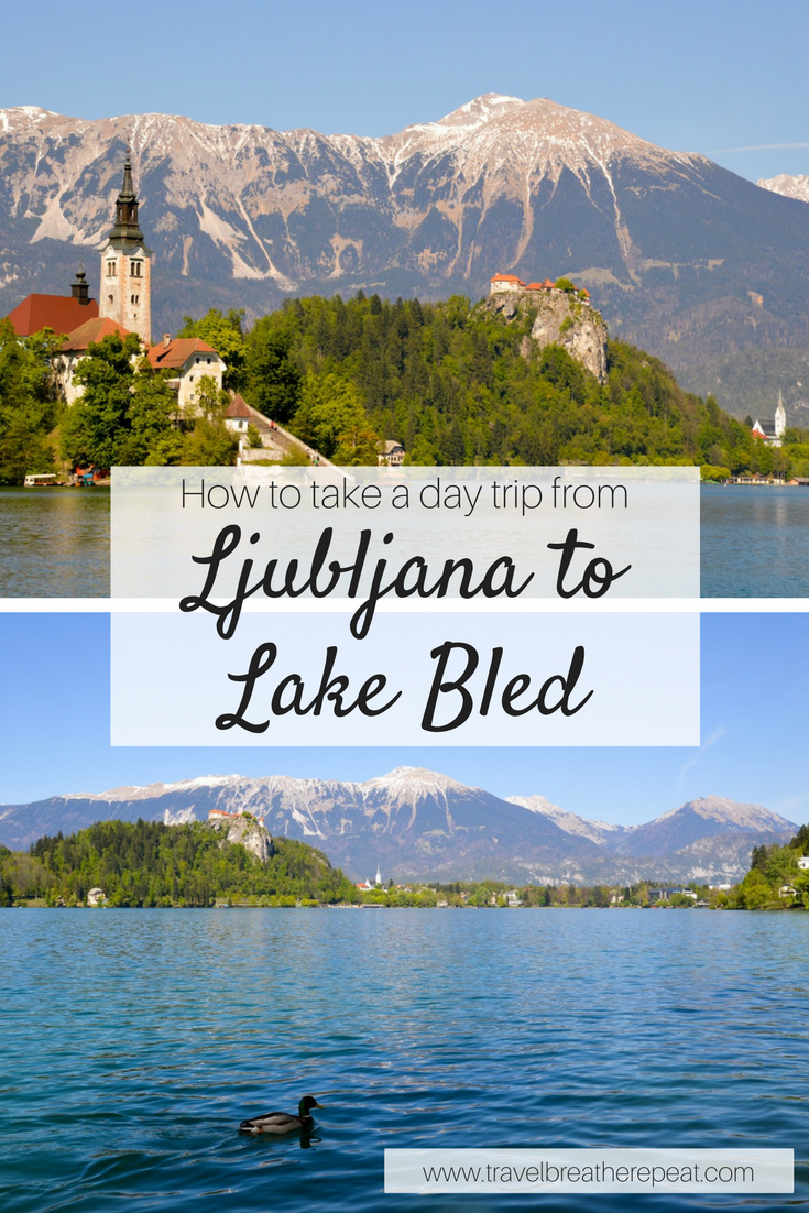 Tips for taking a day trip from Ljubljana to Lake Bled in Slovenia including what to do and eat in Lake Bled