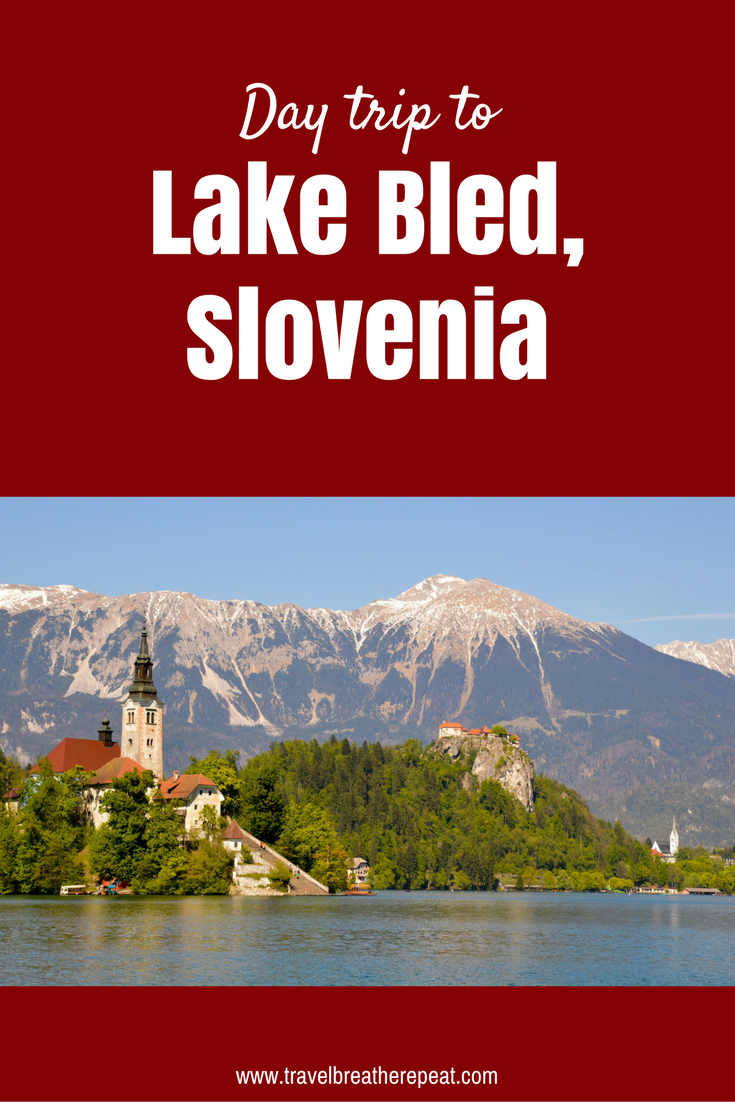 Day trip from Ljubljana to Lake Bled in Slovenia including best things to do and eat in Lake Bled