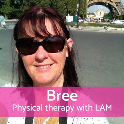 Doing physical therapy with LAM: Bree