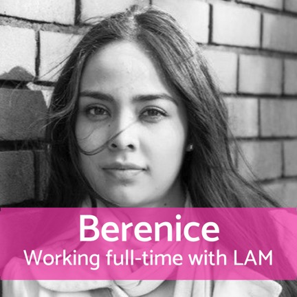 Working full-time with LAM: Berenice