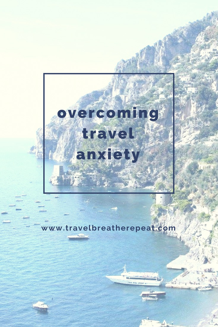 Tips for overcoming travel anxiety; how to overcome travel anxiety; #travelanxiety