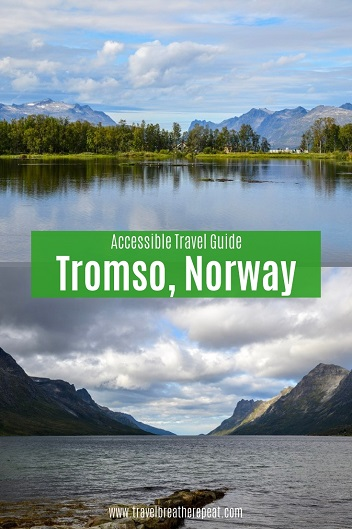 Accessible travel guide to Tromso, Norway; things to do in Tromso; wheelchair-accessible Tromso; #travel #europetravel #norway #northernnorway #tromso #wheelchairaccessible #accessibletravel