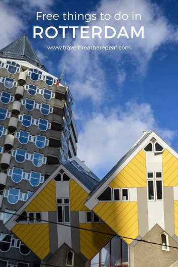 Free things to do in Rotterdam, the Netherlands; #rotterdam #netherlands #holland #europe #travel #travelinspiration