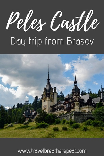 Tips for taking a day trip from Brasov to Peles Castle in Sinaia, Romania; day trips from Brasov; castles in Romania #romania #brasov #sinaia #pelescastle #castles #europe #travel