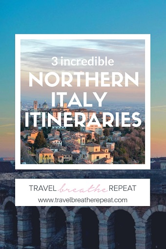 3 great northern Italy itineraries